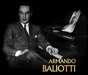 Armando Baliotti ( Buenos Aires Argentina, 5 de octubre de 1905 - 1 de noviembre de 1982) fue un pianista, director de orquesta y compositor que se destacó en el género del tango.  Índice  [mostrar]  Primeros años[editar] Nació en el barrio de Boedo, curso la escuela primaria en la escuela de Boedo 657 e hizo el secundario en el colegio Salesiano San Francisco de Sales. Estudió música en el conservatorio sito en Boedo y Las Casas, en el hizo amistad Carlos Gimpé, que era hijo de los…