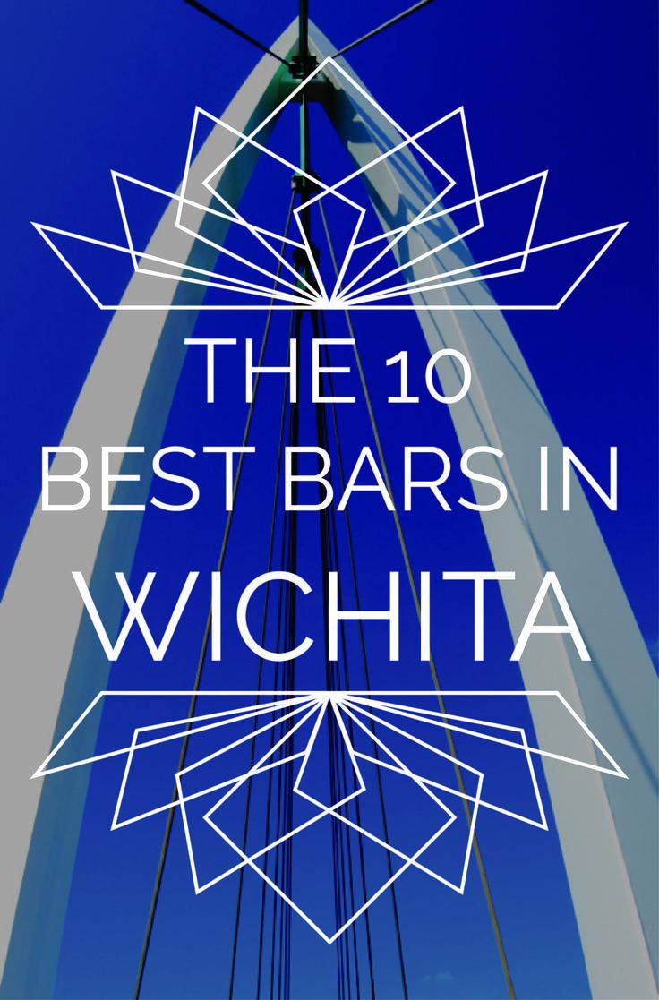 The 10 Best Bars In Wichita