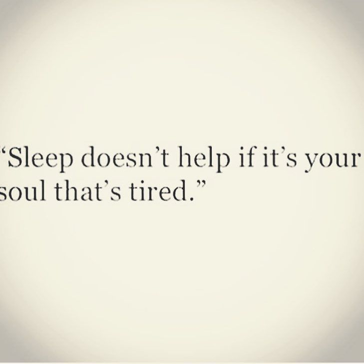 No amount of sleep will rid of emotional exhaustion. People and situations can drain you and burn you out to the point you want to wake up and them or the situation be gone.  You can sleep of a bad hangover but not issues that touch your soul.  #morningswithvava  #quoteoftheday