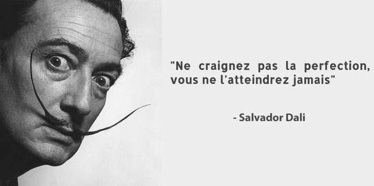 Salvador Dali citation perfection