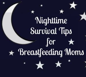Nighttime Survival Tips for Breastfeeding Moms, baby sleep, side lying nursing, baby sleep tips, infant sleep, nursing positions