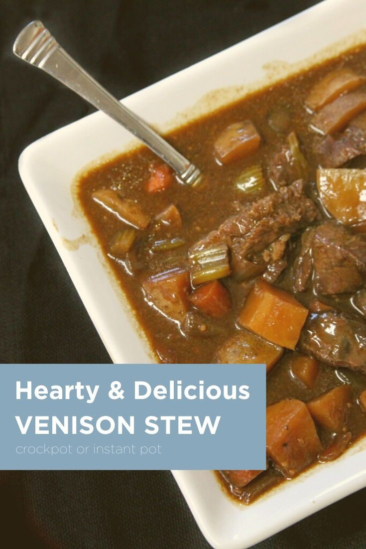 Hearty And Delicious Venison Stew Is Perfect In The Crockpot Recipe Venison Stew Venison Stew Crockpot Venison Recipes Crockpot