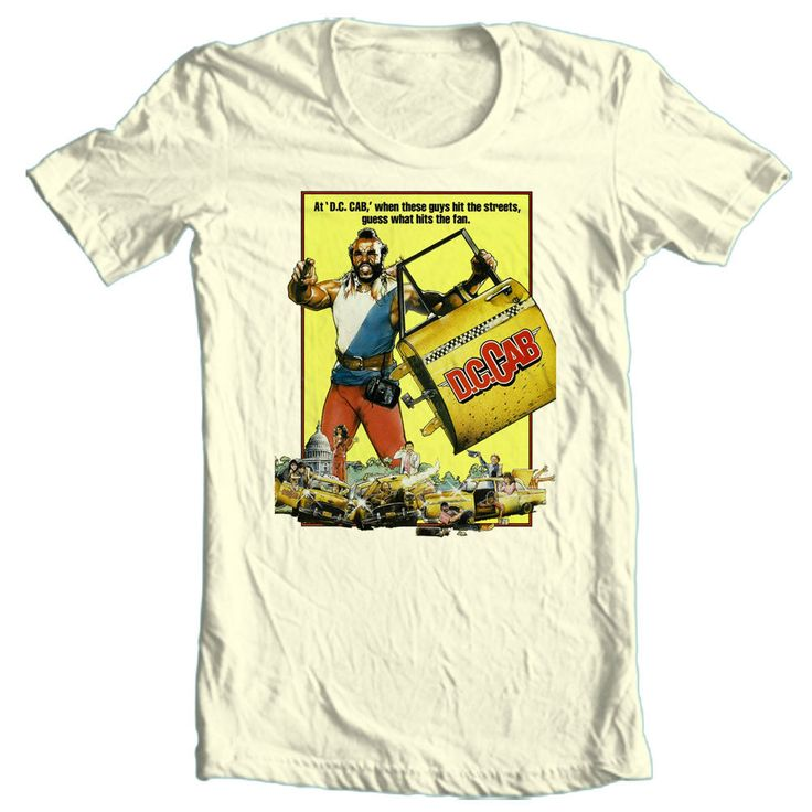 DC Cab T-shirt Mr. T 80's retro movie cool funny comedy film ...