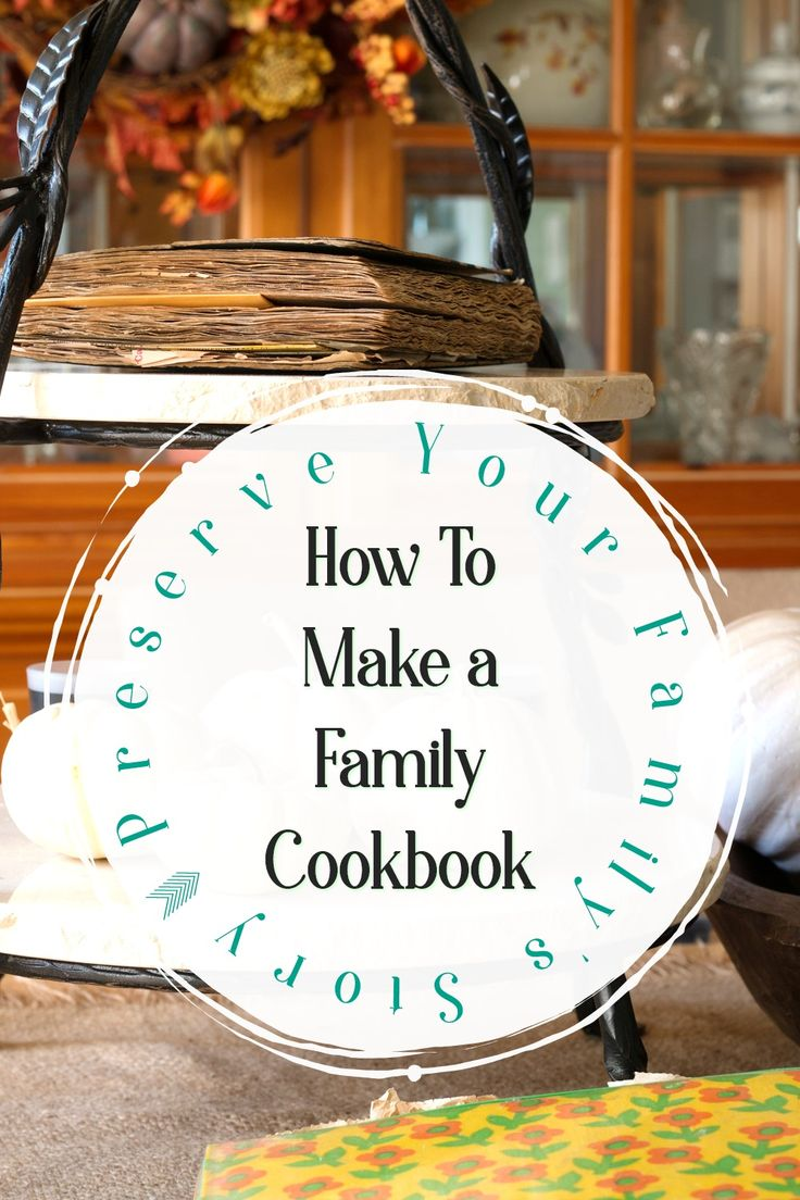 Preserve Your Family's Story - How to Make a Family Cookbook. A family cookbook is a thoughtful gift and one that can be handed down from generation to generation. #ad #CreateMyCookbook #giftidea