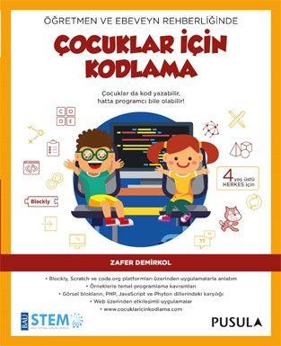 Çocuklar da kodlama yapabilir, hatta programcı bile olabilir!