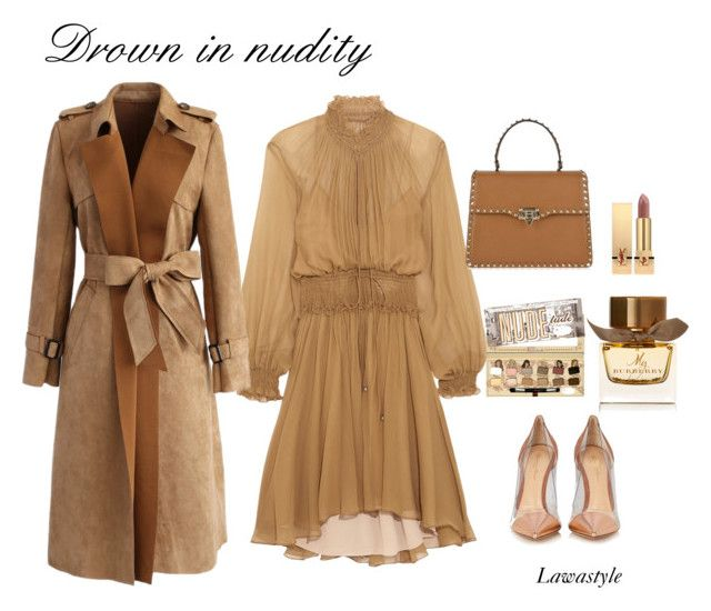 """""""Nudity"""" by lawastyle on Polyvore featuring Chloé, Gianvito Rossi, Valentino, Chicwish, Yves Saint Laurent and Burberry"""