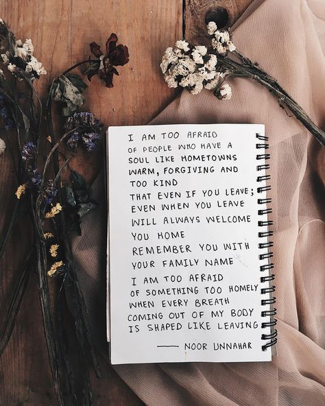 Too Afraid Poetry By Noor Unnahar Art Journal Journaling Ideas Inspiration Words Quotes Poetic Artsy Tumblr Indie Pale Grunge Hipsters Aesthetics