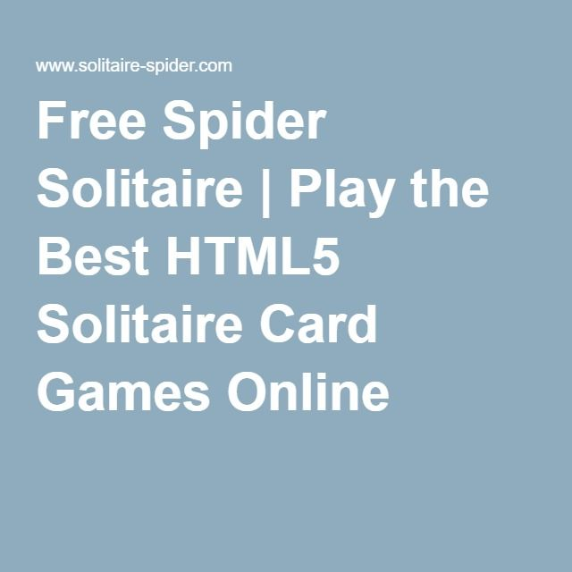 Free Spider Solitaire   Play the Best HTML5 Solitaire Card Games Online
