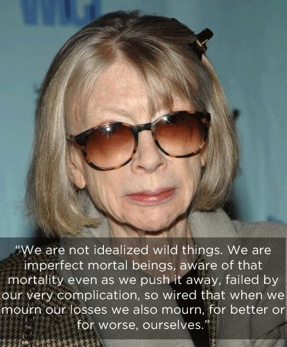 On the human condition. | The 14 Most Eye-Opening Quotes By Joan Didion