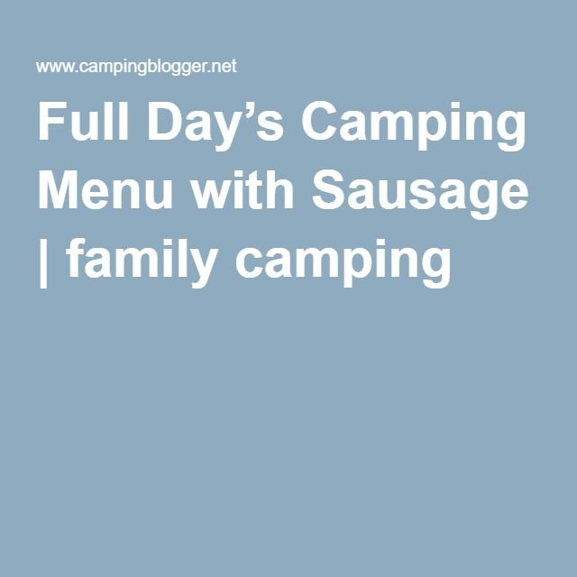 Full Day's Camping Menu with Sausage | family camping