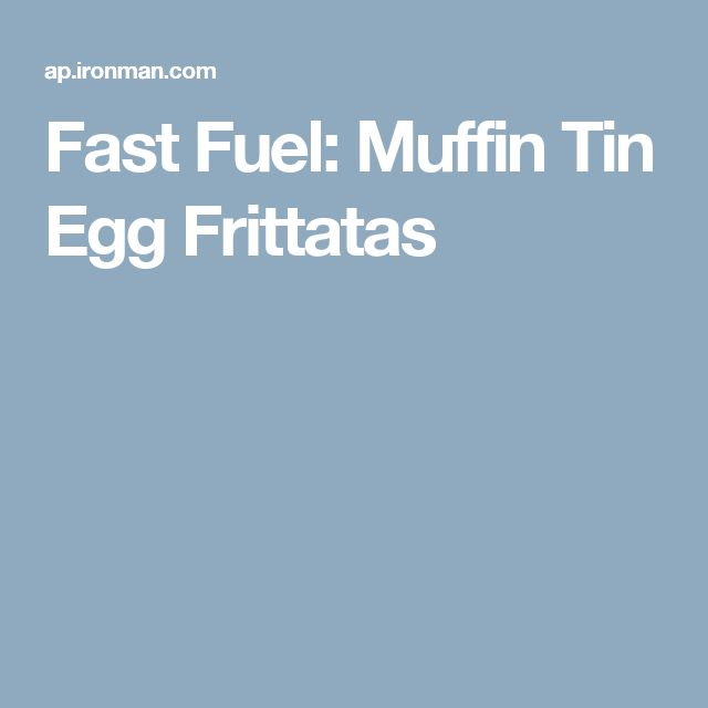 Fast Fuel: Muffin Tin Egg Frittatas
