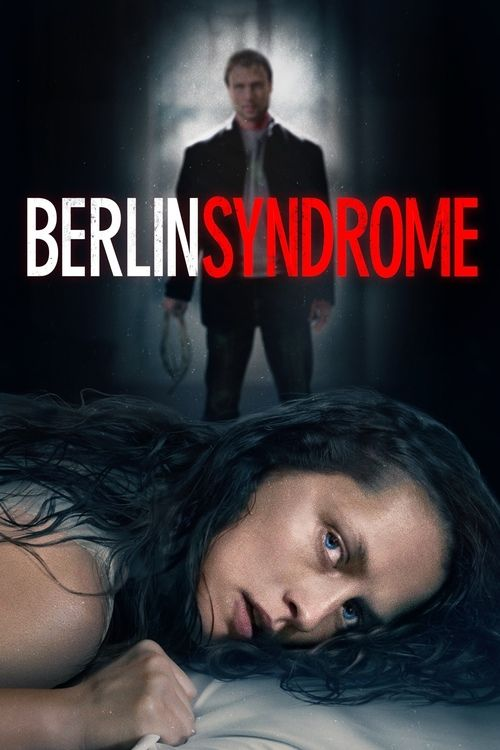 Berlin Syndrome (2017) Full Movie Streaming HD