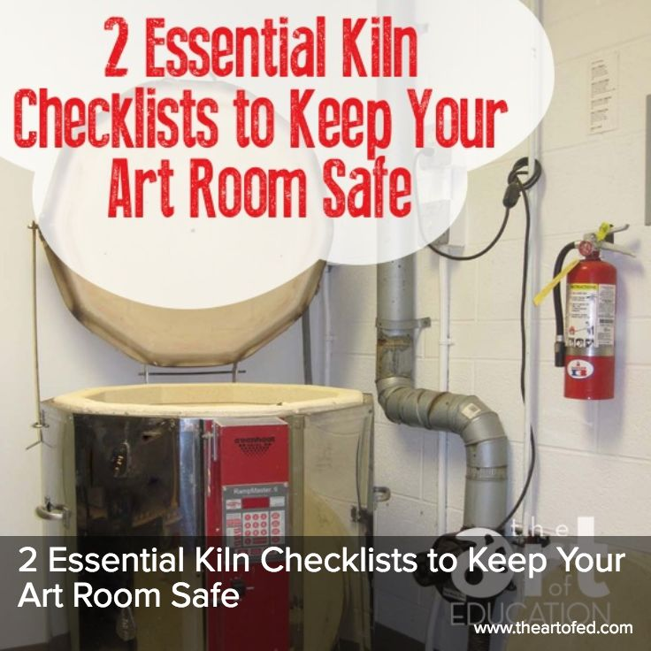 The Art of Ed - 2 Essential Kiln Checklists to Keep Your Art Room Safe Like and Repin. Thx Noelito Flow. http://www.instagram.com/noelitoflow