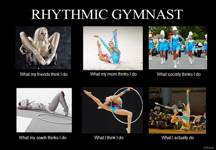 rhythmic gymnastics what my friends think i do - Google ...