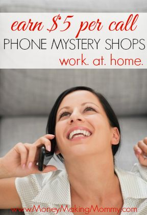 Become a Secret Shopper and Earn $5 per Phone Call. Great opportunity for extra cash now!