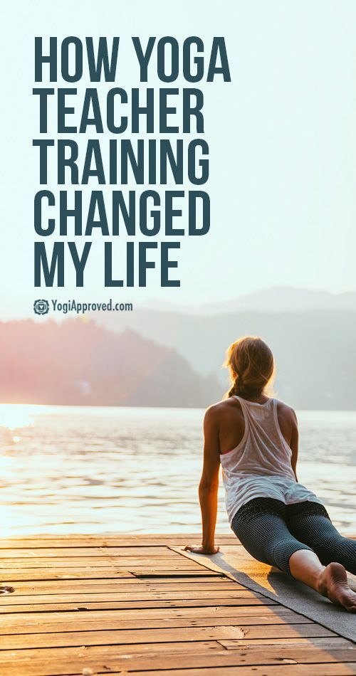 How Yoga Teacher Training Changed My Life
