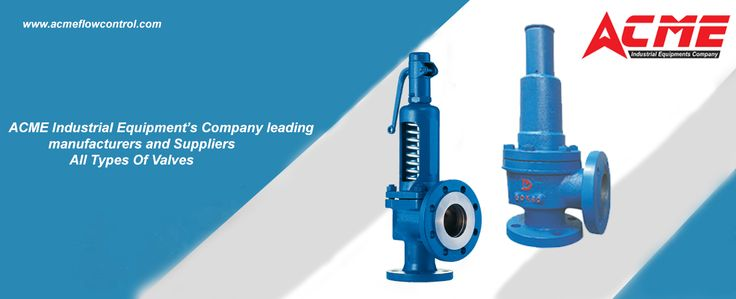 In ACME Industrial Equipment's Company,  wide range of safety valves are available to meet the many different applications and performance criteria demanded by different industries.  For Best Safety Valves visit @https://goo.gl/3x9236   OR   Contact : 9908082672 #safetyvalves #bestsafetyvalves #safetyvalvemanufacturers #safetyvalvessuppliersinhyderabad #industrialmanufacturersinhyderabad #valvesmanufacturinginhyderabad #reliefvalves #pressurereliefvalves #typesofsafetyvalves