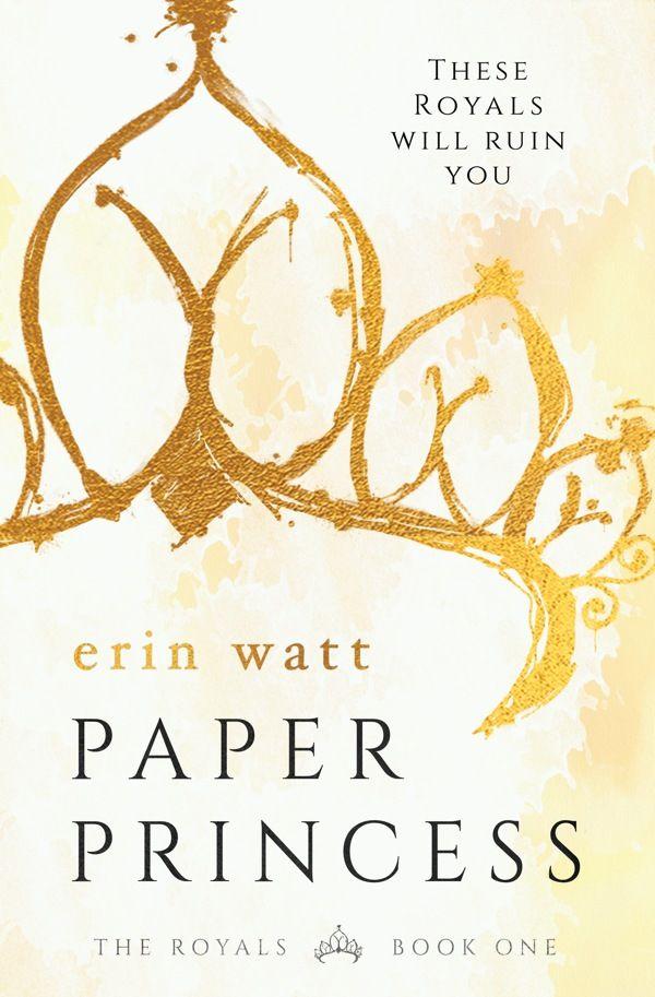 #CoverReveal: Paper Princess (The Royals #1) - Erin Watt