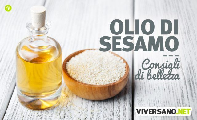 Olio di sesamo proprieta e usi in bellezza