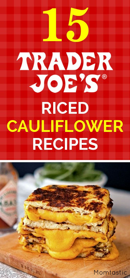 15 of the Best Trader Joe's Riced Cauliflower Recipes