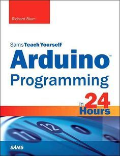 In just 24 sessions of one hour or less, Sams Teach Yourself Arduino Programming in 24 Hours teaches you C programmingon Arduino, so you can start creating inspired DIY hardwareprojects of your own! U