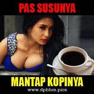 DP BBM Lucu Humor Dewasa Mantap Kopinya