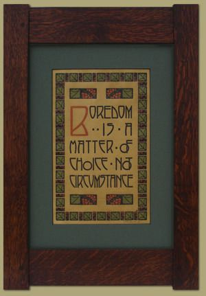 Boredom Special Edition Motto 64D by Dard Hunter from The Mission Motif