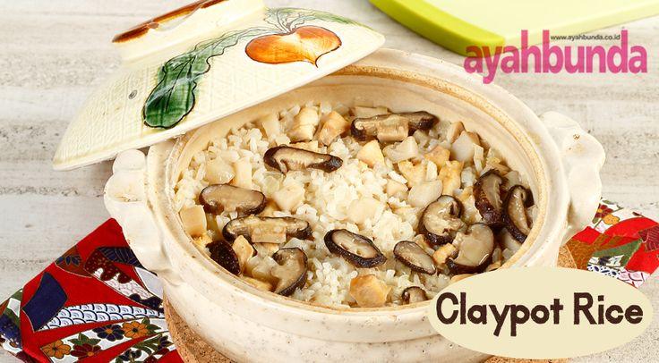 Claypot Rice :: Klik link di atas untuk mengetahui resep claypot rice