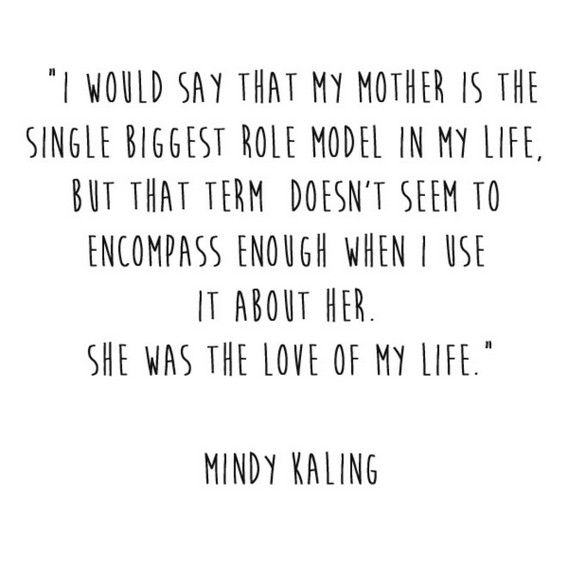 Mindy Kaling Quote - 50 Best Quotes About Motherhood