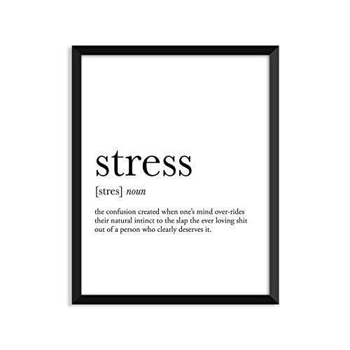 Stress definition, college dorm room decor, dorm wall art, dictionary art print, office decor, minimalist poster, funny definition print, definition poster, inspirational quotes