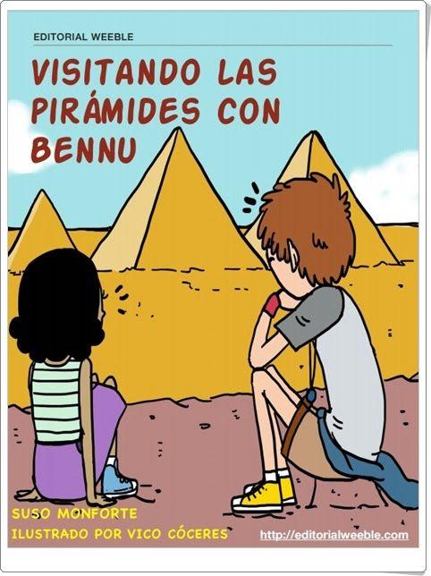 """""""Visitando las pirámides con Bennu"""" de Suso Monforte y Vico Cóceres"""