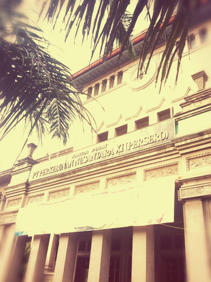 PTPN XI Surabaya..#oldbuilding