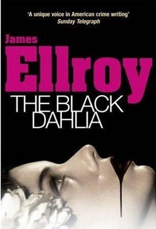 The Black Dahlia by James Ellroy.