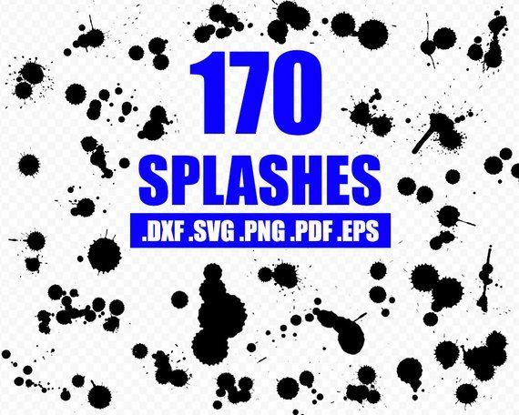Splatter Svg Paint Splatter Svg Splash Svg Paint Splash Svg Paint Streak Svg Blob Paint Svg C Paint Splash Svg Paint Splatter