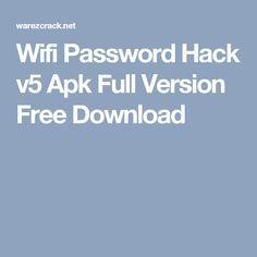 Wifi Password Hack v5 Apk Full Version Free Download
