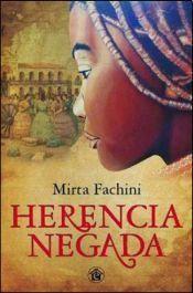 Herencia Negada - Mirta Fachini - Libros en 2020 | Libros ...
