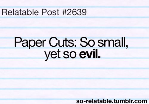 : Teenager Post, Relatable Posts, Quote, Truth, Papercut, Funny, Yesss, Relatableposts