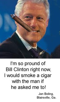 Bill Clinton with cigar!