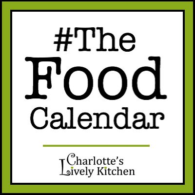 Charlotte's Lively Kitchen - #TheFoodCalendar