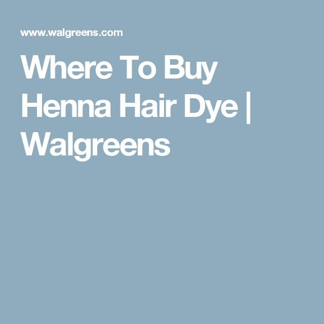 Where To Buy Henna Hair Dye | Walgreens