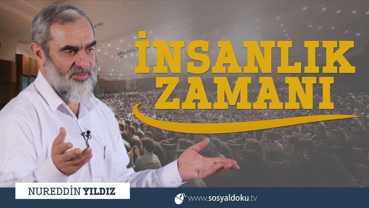 266) İnsanlık Zamanı - Kahramanmaraş - Nureddin YILDIZ