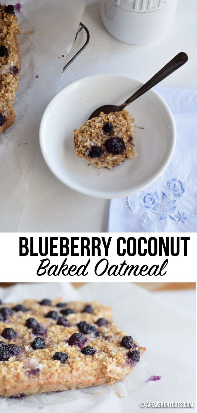 Blueberry Coconut Baked Oatmeal | Recipe | Oatmeal, Coconut and ...