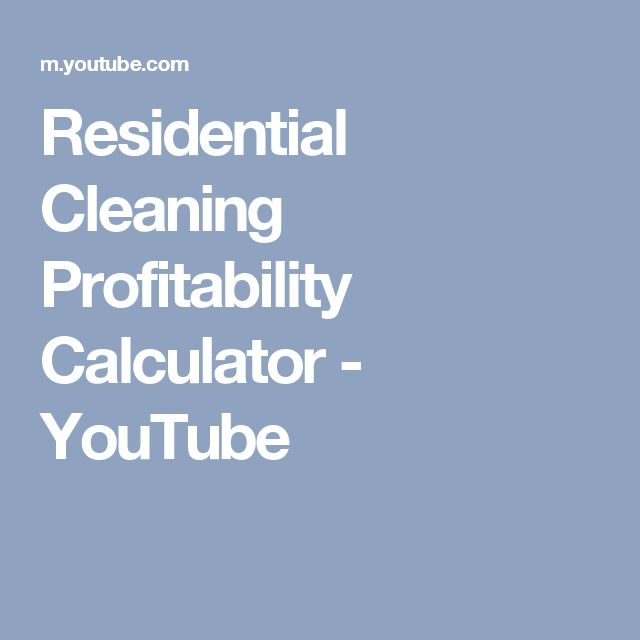 Residential Cleaning Profitability Calculator - YouTube