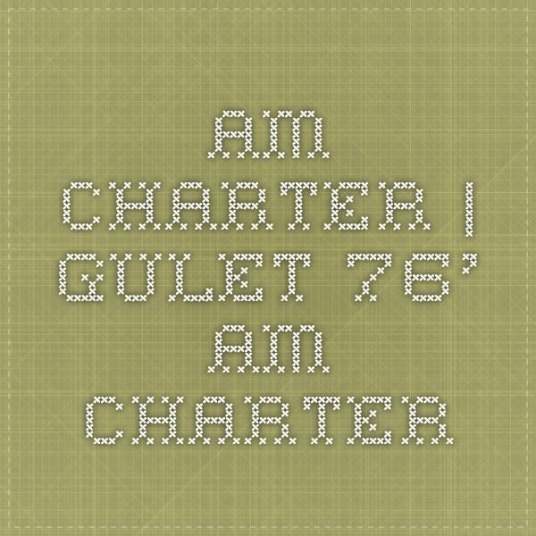 AM Charter | Gulet 76' - AM Charter