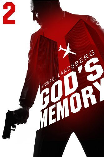 God's Memory, Part II by Michael Landsberg