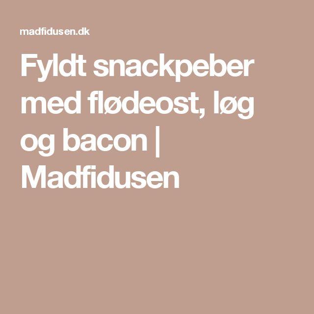 Fyldt snackpeber med flødeost, løg og bacon | Madfidusen