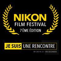 Bienvenue sur le site de la 7e édition du Nikon Film Festival. #nikonfilmfestival Nouvelle édition du Nikon Film Festival dont le thème est: JE SUIS UNE RENCONTRE J'ai découvert ce festival en 2013, le thème était JE SUIS UN SOUVENIR. Mon ami Michaël...
