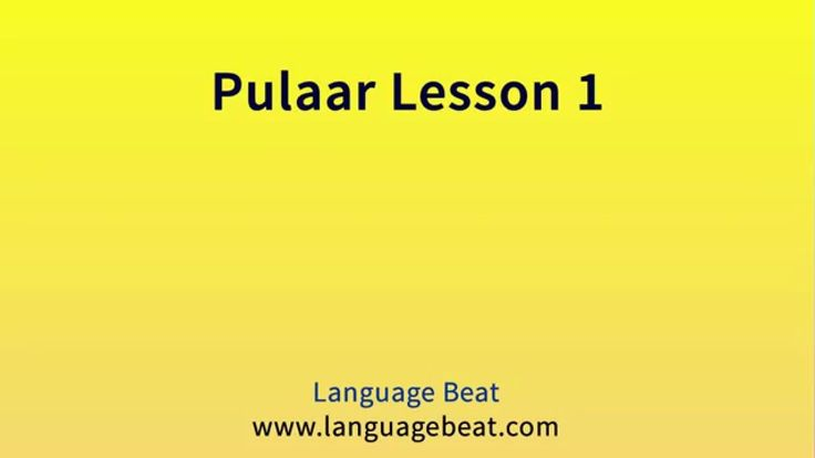 Learn Pulaar Lessons 1- 10 for Beginners