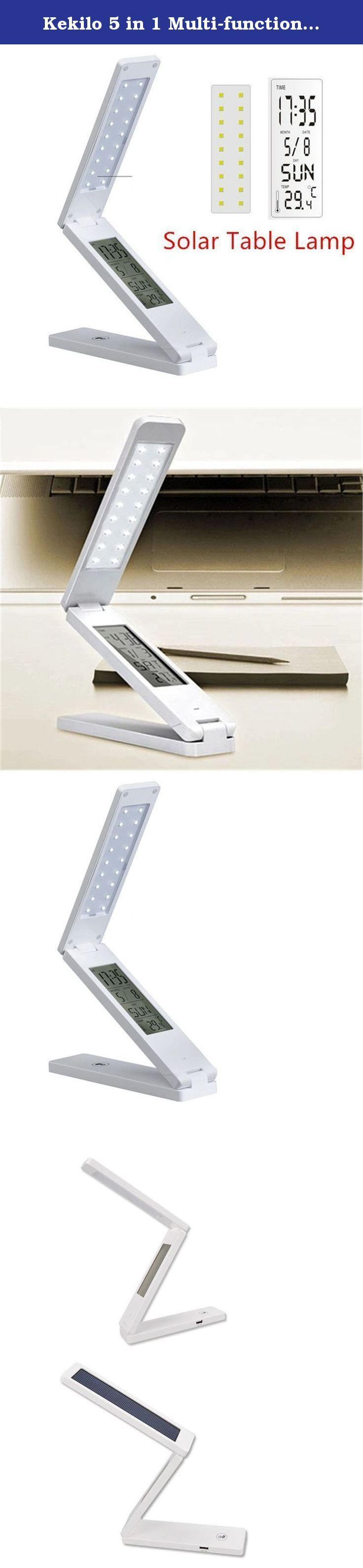 Kekilo 5 in 1 Multi-function Folding LED Solar Rechargeable Table Lamp with Alarm Clock Calendar Temperature Display Table Light Portable Eye Protection LED Desk Lamp. Functions: Folded in any angle, easy to carry, and can be put on the desk or mounted on the wall Eye-Protective, you can adjust the brightness of the LED lamp High efficiency solar panel 18PCS high light LED(1.8W)=15W incandescent light Built-in high capacity rechargeable lithium battery, 5-10 hours continuous lighting…