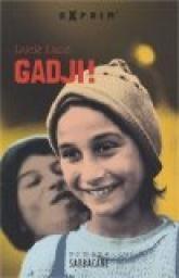 Gadji ! par Lucie Land
